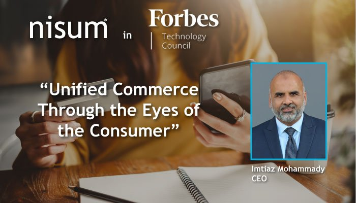 Nisum-ForbesTechCouncil-Unified_Commerce_for_Consumer-Banner