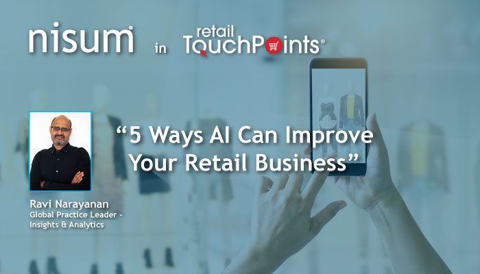 Nisum-RetailTouchPoints-5_Ways_AI_Improve_Retail_Business-Banner_2
