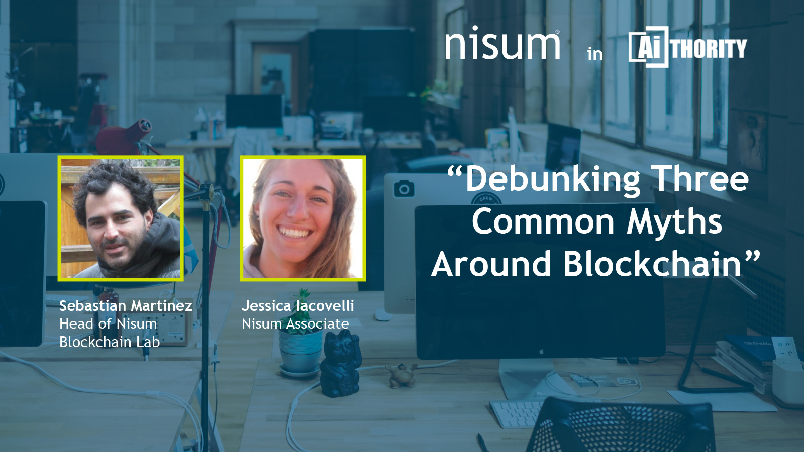 Sebastian-Jessica-Aithority-Debunking_Common_Myths_Blockchain-1600px-Banner