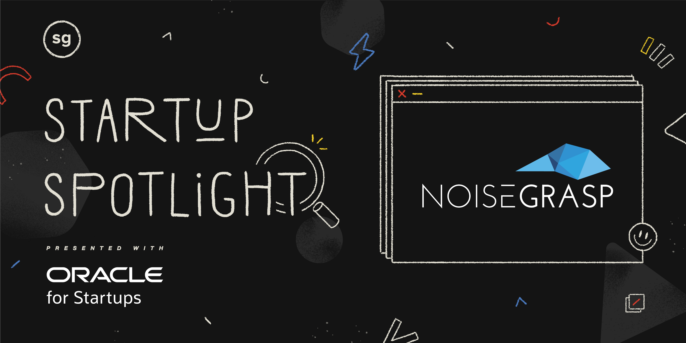 Startup Spotlight Q&A - NoiseGrasp